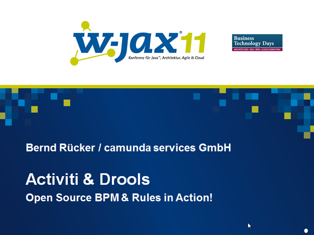 Activiti and Drools in Action @WJAX2011 | BPM-Guide de
